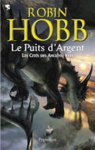 Les Cités des Anciens, tome 8: Le Puits d'Argent
