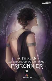 Les chroniques de Ren, tome 1: Prisonnier