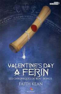 Les chroniques de Ren, bonus: Valentine's day à Ferin