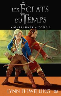 Nightrunner, tome 7: Les Éclats du temps
