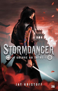 La guerre du lotus, tome 1: Stormdancer