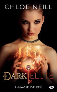 Dark Elite, tome 1: Magie de feu