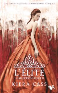 La Sélection, tome 2: L'Élite