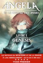 Angela et le Chiffre des Anges, Livre 1 : Genesis d'Yvan Premier