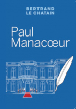 Paul Manacœur de Bertrand Le Chatain