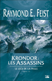 Le Legs de la Faille, tome 2: Les Assassins