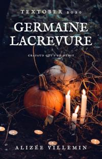 Germaine Lacrevure d'Alizée Villemin