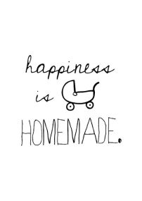 homemade happiness