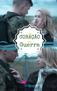 Livro Um Coração em Guerra , Romance, Comédia Romântica, E-book Amazon, Autora Li Mendi