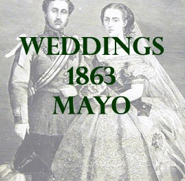 Mayo Weddings 1863