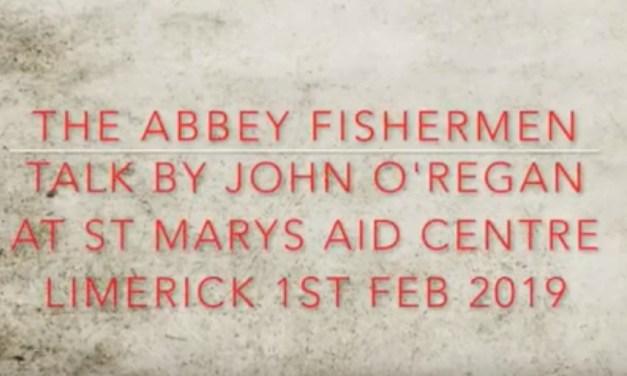 John O'Regan talk on The Abbey Fishermen – Video