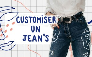 Comment customiser un jeans ? – DIY