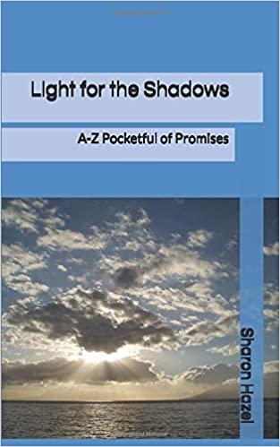 Daily devotional book - Light for the Shadows, Sharon Hazel