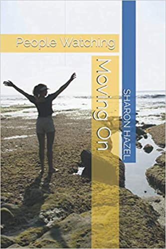 Cover of 'Moving On' by Sharon Hazel