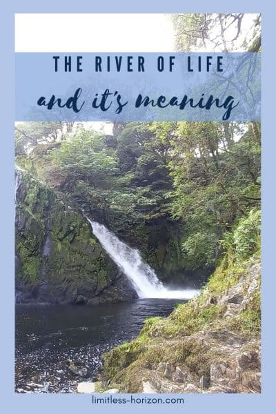 Waterfall and a flowing river with the text 'The River of Life and it's Meaning'