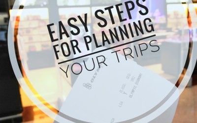 EASY STEPS FOR PLANNING YOUR TRIPS