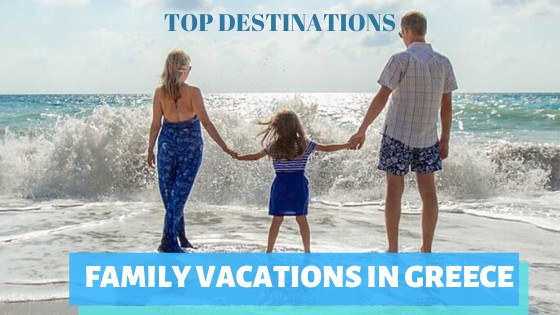 family vacations in Greece