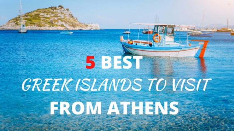 best greek islands to visit from Athens