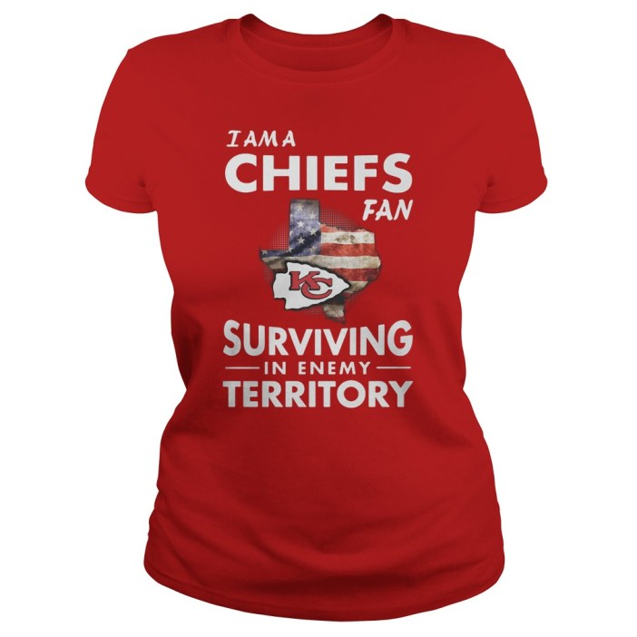 I'm a Chiefs fan surviving in enemy territory shirtI'm a Chiefs fan surviving in enemy territory shirt