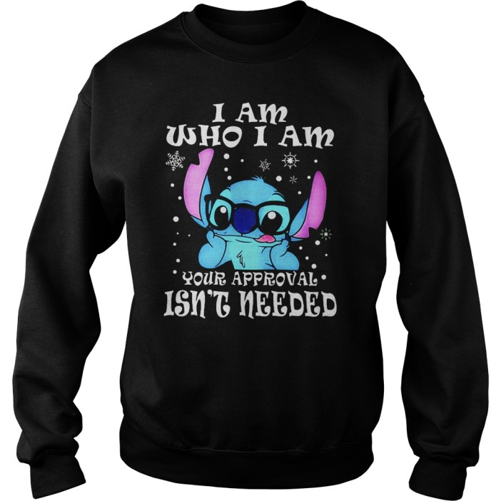 Stitch I am who I am your approval isn't needed shirt