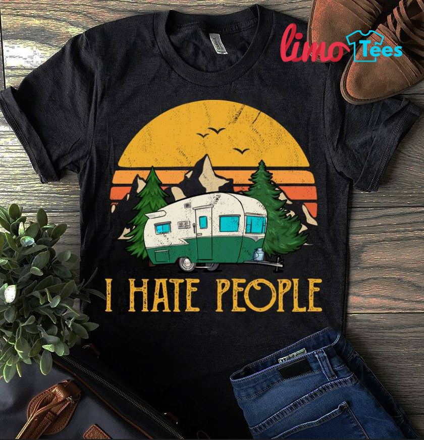Camping sunset I hate people shirt