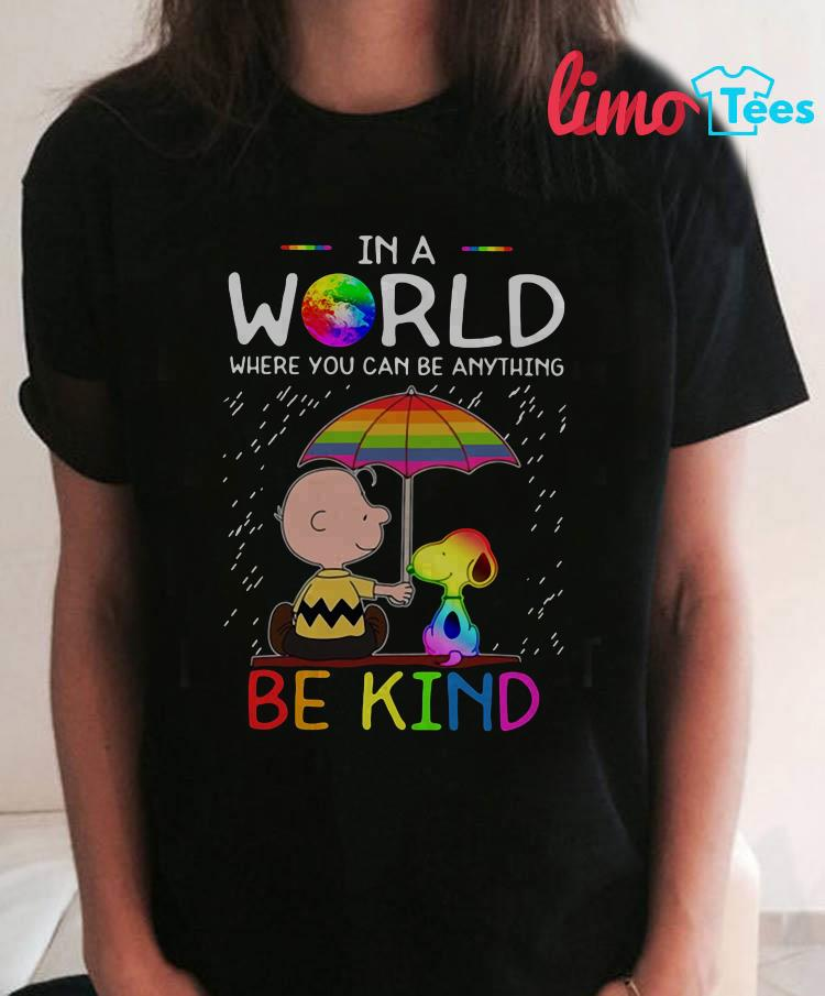 The Peanuts pride in a world where you can be anything be kind shirt