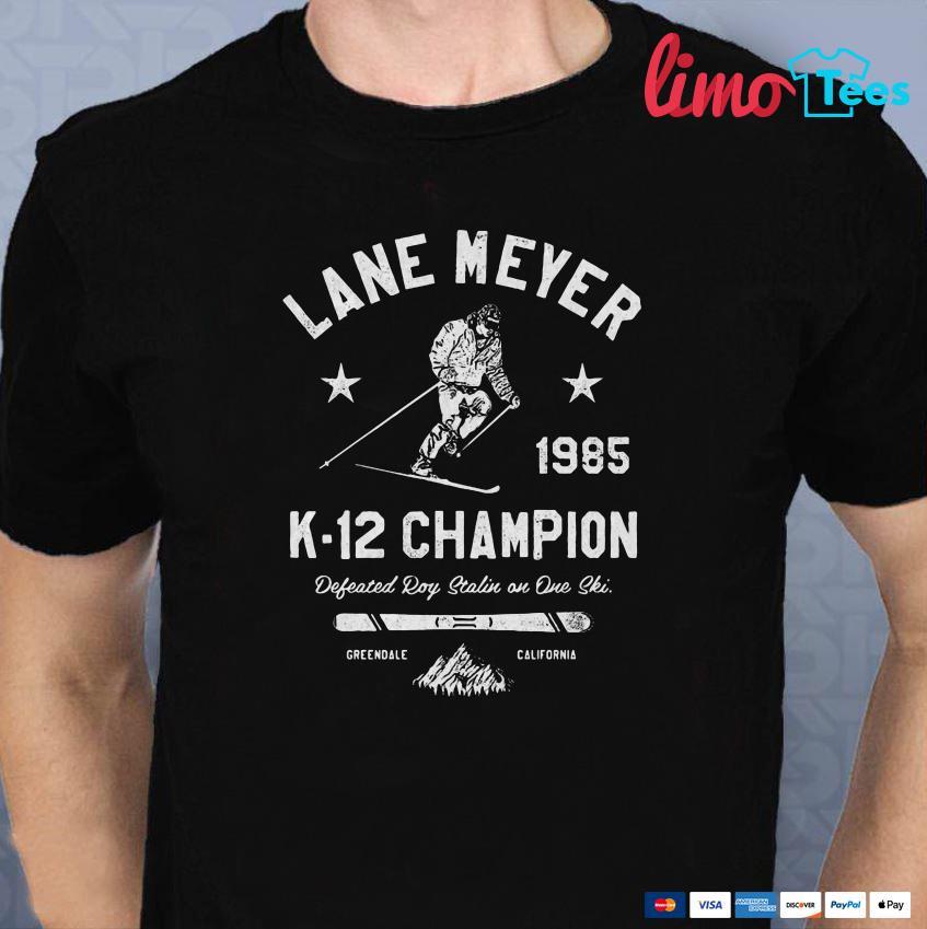 Lane Meyer K-12 Champion shirt