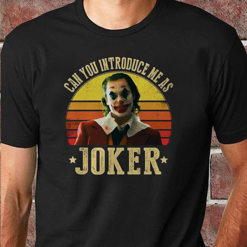 Can you introduce me as Joker retro sunset unisex shirt