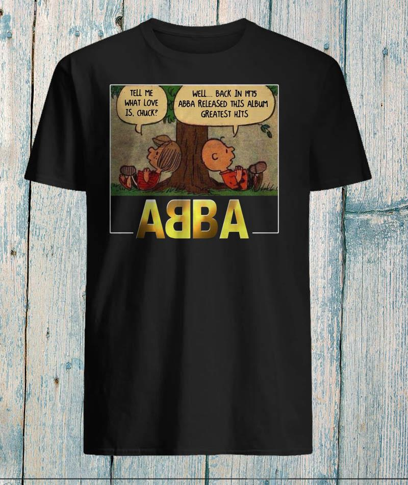 Charlie Brown And Peppermint tell me what love is Chuck ABBA shirt