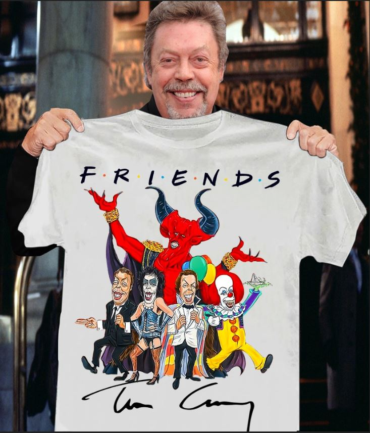 Friends Tim Curry signature shirt