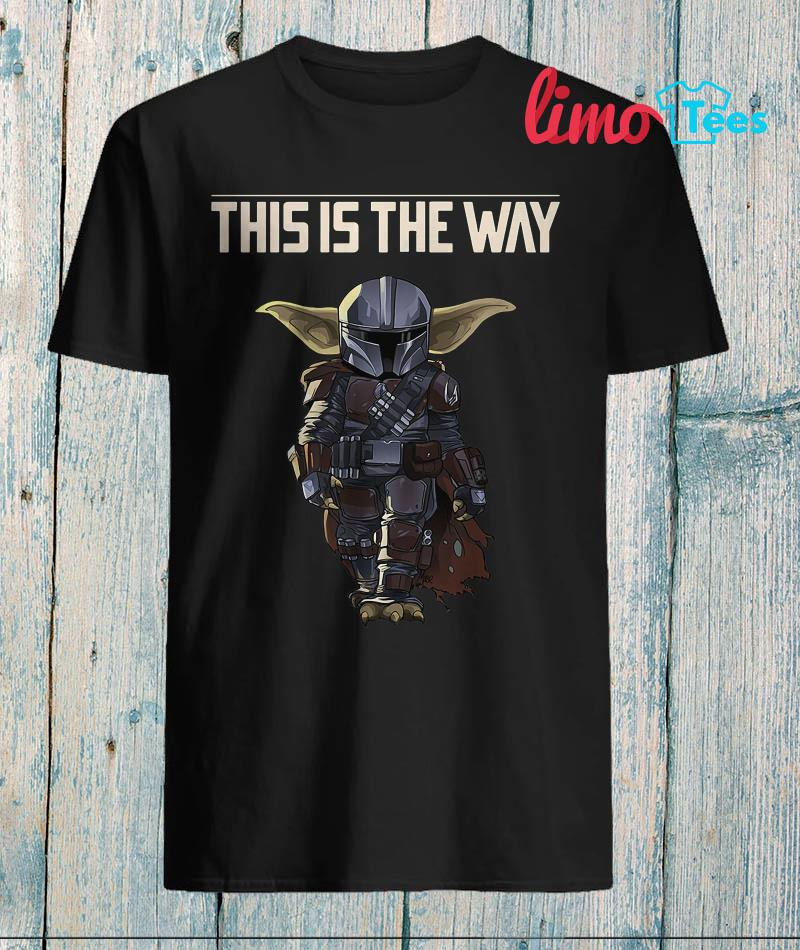 Baby Yoda The Mandalorian this is the way t-shirt