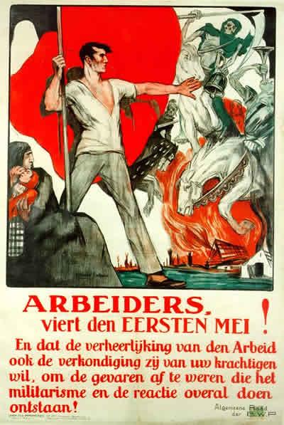 Een historisch 11  mei affiche dat nog in 2008 als oproep voor de viering van de dag van de arbeid gebruikt werd op een socialistische website voor de Zaanstreek...