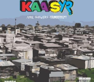 (Audio Download) YoungstaCPT & April Showers – Kaasy?