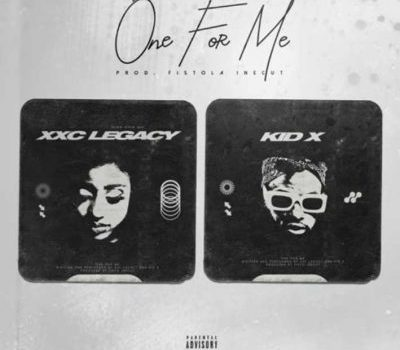 Kid X & XXC Legacy – One For Me (Audio9 Download).