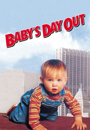 Kid Tested Uncle Approved Baby S Day Out 1994