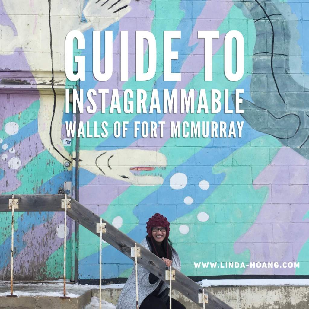 Guide to Instagrammable Walls of Fort McMurray - Explore Alberta