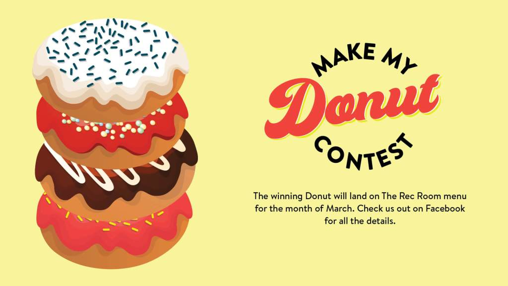 Make My Donut The Rec Room Contest