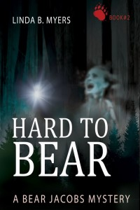 Hard to Bear - by Linda B Myers
