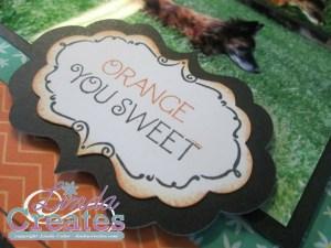 Taste of Summer Orange You Sweet Layout Cricut Artiste Title Stamped Linda Creates ~ Linda Caler www.lindacreates.com www.lindacreates.ctmh.com