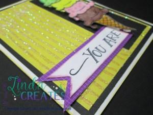 """""""You Are"""" S1506 Ice Cream Dreams Linda Creates ~ Linda Caler www.lindacreates.com"""