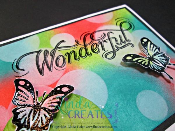 S1507 Life is Wonderful, Bokeh Technique, Close to My Heart, Linda Creates ~ Linda Caler