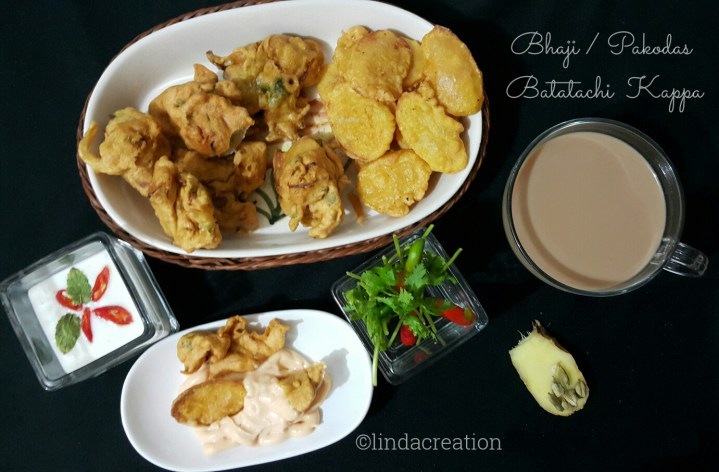 Bhaji / Pakodas with Spice Tea