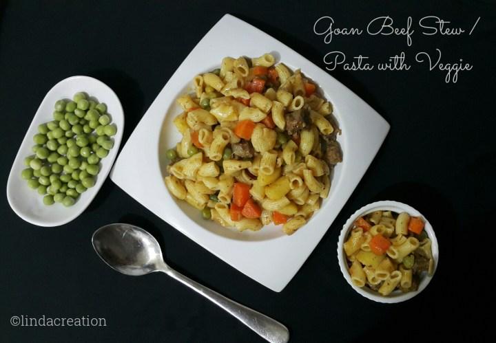 Goan Beef Stew / Pasta with Veggies