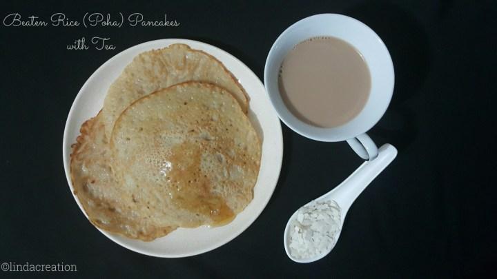Beaten Rice / Poha Pancakes with Tea