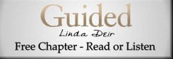 GUIDED, by Linda Deir... Free Chapter, read or listen