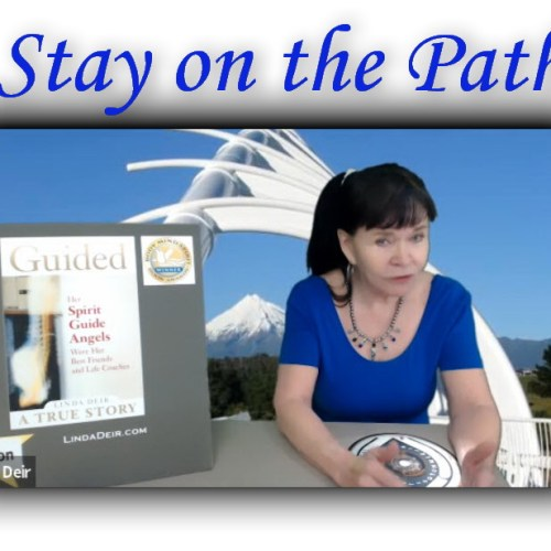 Linda Live! Stay on the Path