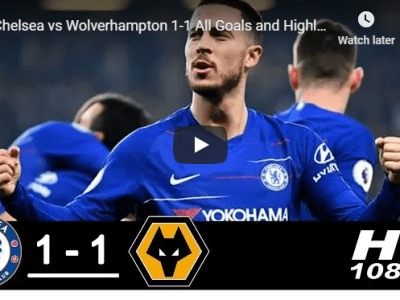 Chelsea vs Wolverhampton 1-1 All Goals and Highlights 2019