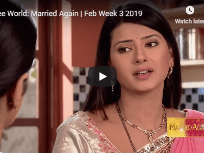 Zee World: Married Again | Feb Week 3 2019