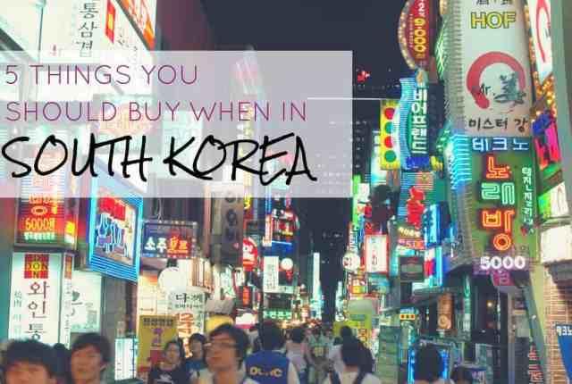 5 Things You Should Buy When In Korea
