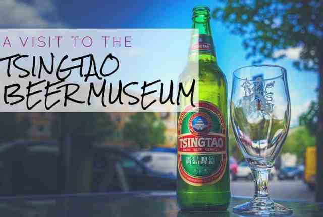 A Visit to the Tsingtao Beer Museum